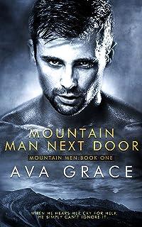 Mountain Man Next Door (Mountain Men Book 1)