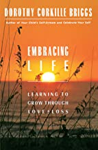 Embracing Life: Growing Through Love and Loss