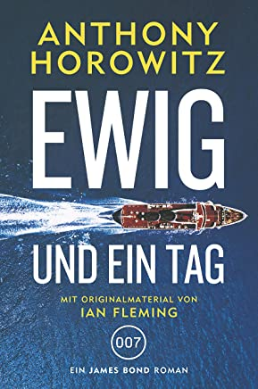 James Bond: Ewig und ein Tag (German Edition)