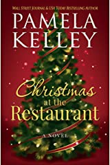 Christmas at the Restaurant (The Nantucket Restaurant series Book 2) Kindle Edition