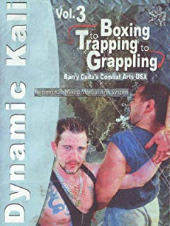 Barry Cuda Dynamic Kali #3 Boxing to Trapping to Grappling