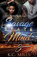 Savage State of Mind 3: For the Love of An ATL Rider