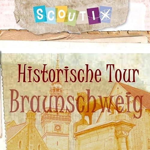 Historische Tour Braunschweig