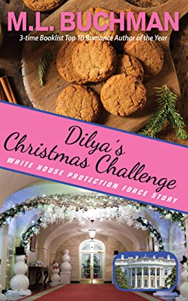 Dilya's Christmas Challenge: a White House Protection Force story (White House Protection Force short stories Book 1) (English Edition)
