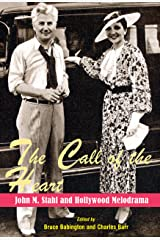The Call of the Heart: John M. Stahl and Hollywood Melodrama Kindle Edition