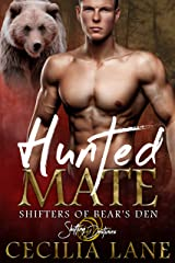 Hunted Mate: A Shifting Destinies Bear Shifter Romance (Shifters of Bear's Den Book 3) Kindle Edition