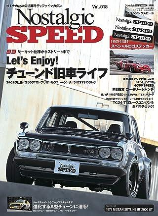 Nostalgic SPEED (ノスタルジックスピード) vol.18 [雑誌]