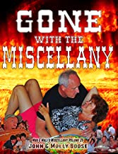 Gone with the Miscellany: Mug & Mali's Miscellany Volume 35