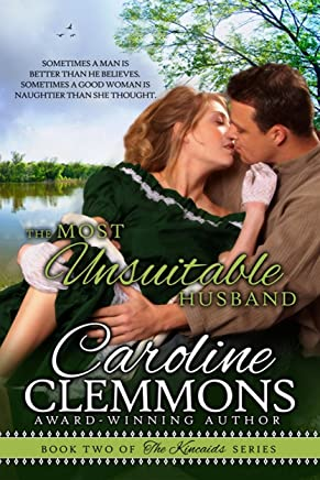The Most Unsuitable Husband (The Kincaids Book 2)