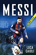 Messi – 2018 Updated Edition: More Than a Superstar (Luca Caioli)