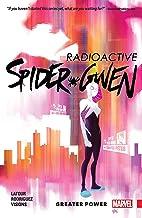 Spider-Gwen Vol. 1: Greater Power (Spider-Gwen (2015-2018))