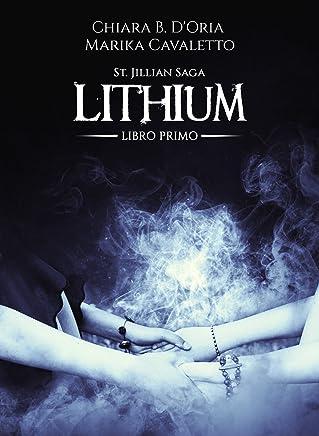 Lithium (St. Jillian Saga Vol. 1)