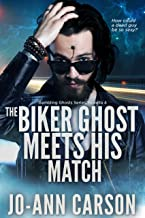 The Biker Ghost Meets His Match (Gambling Ghosts Series Book 4)