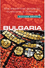 Bulgaria - Culture Smart!: The Essential Guide to Customs & Culture Kindle Edition