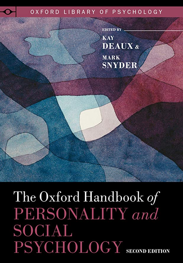 差し迫ったる圧倒するThe Oxford Handbook of Personality and Social Psychology (Oxford Library of Psychology) (English Edition)