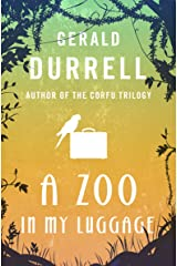 A Zoo in My Luggage (The Zoo Memoirs Book 1) Kindle Edition