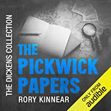 The Pickwick Papers: The Audible Dickens Collection