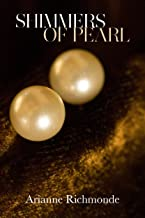 Shimmers of Pearl (The Pearl Series Book 3)