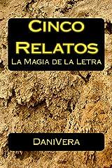 Cinco Relatos (1) (Spanish Edition) Kindle Edition