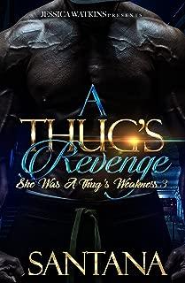 A Thug's Revenge: She Was A Thug's Weakness 3