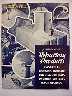 Johns-Manville Refractory Products Castables Bonding Mortars Patching Materials Ramming Mixtures Wash Coatings DS Series 700