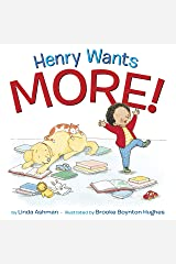 Henry Wants More! Kindle Edition