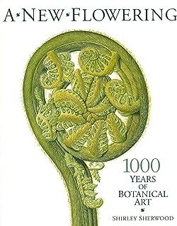 New Flowering: 1000 Years of Botanical Art