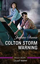 Colton Storm Warning (The Coltons of Kansas Book 4)