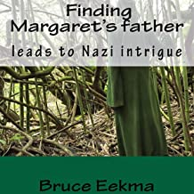 Finding Margaret's Father Leads to Nazi Intrigue