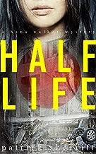 Half Life: A Hana Walker Mystery (The Hana Walker Mysteries Book 1)