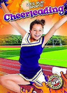 Cheerleading (Let's Play Sports!: Blastoff! Readers, Level 2)