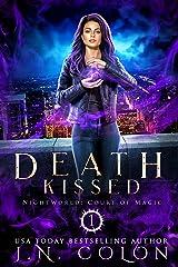Death Kissed Kindle Edition