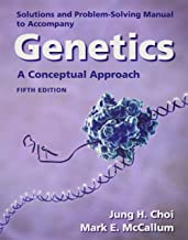 Solutions Manual for Genetics: A Conceptual Approach