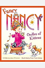 Fancy Nancy: Oodles of Kittens Kindle Edition