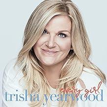 Trisha Yearwood - Every Girl (2019) LEAK ALBUM