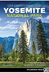Yosemite National Park: Your Complete Hiking Guide Kindle Edition