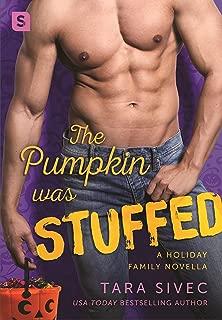 The Pumpkin Was Stuffed: A Holiday Family Novella