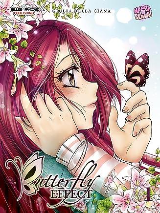 Butterfly Effect - parte prima: mangasenpai