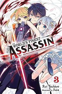 WORLDS FINEST ASSASSIN REINCARNATED WORLD NOVEL 03