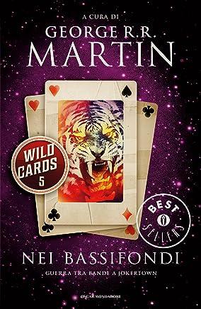 Wild Cards - 5. Nei bassifondi (Wild Cards (versione italiana))