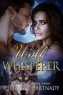 Wolf Whisperer: A Novella (The Chosen Series Book 6)