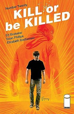 Kill Or Be Killed #20 (English Edition)