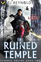 The Ruined Temple: A LitRPG Adventure (Eternal Online Book 2)