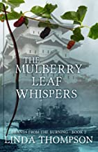 The Mulberry Leaf Whispers (Brands from the Burning Book 2)