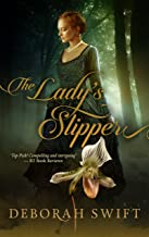 The Lady's Slipper: A sweeping historical novel of orchids and obsession (Westmorland Book 1)