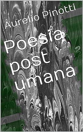 Poesia post umana