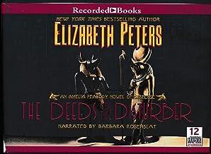 The Deeds of the Disturber by Elizabeth Peters Unabridged CD Audiobook (The Amelia Peabody Series, Book 5)