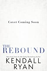 The Rebound (Looking to Score Book 4) Kindle Edition