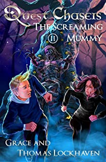 Quest Chasers: The Screaming Mummy (A Magic Fantasy Adventure Book Series) (English Edition)