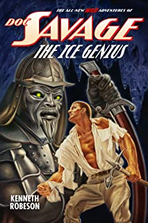 Doc Savage: The Ice Genius (The Wild Adventures of Doc Savage Book 12)